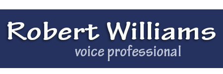Robert Williams – Voice & Speech Coach, Scriptwriter, Trainer